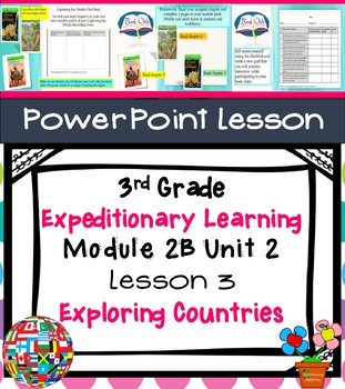 Expeditionary Learning  3rd Grade Power Point Lesson Module 2B Unit 2 Lesson 3