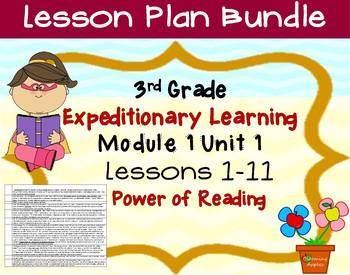 Engage NY ELA Expeditionary Learning  3rd grade Module 1 Unit 1 Lessons 1-11