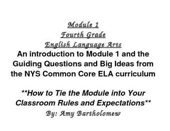 NYS Common Core 4th Grade -ELA Module 1 -Introduction