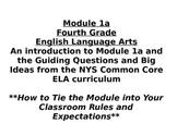 NYS Common Core 4th Grade -New ELA Module 1A -Guiding Ques