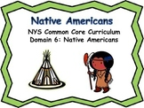 NYS Common Core Curriculum Native American Domain 6