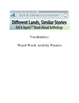 NYS ELA MOD 3 Different Lands/Similar Stories Vocabulary Focus Word Posters