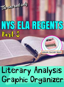NYS ELA REGENTS PREP! Part 3 Literary Analysis Graphic Organizer