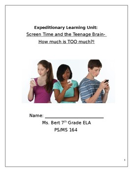 """NYS Expeditionary Learning Grade 7- """"Screen Time and the Teenage Brain"""" Packet"""