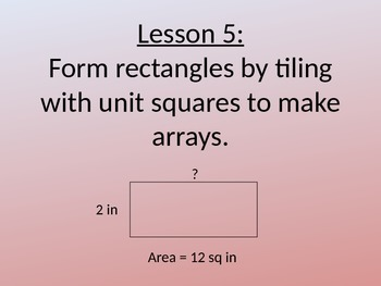NYS Grade 3 Math Module 4, Topic B, Lessons 5-8 Power Point