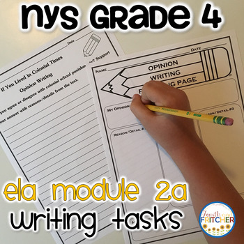 NYS Grade 4 ELA Module 2A Writing Tasks Pack