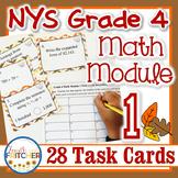 NYS Grade 4 Math Module 1 Task Cards