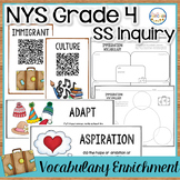 NYS Grade 4 SS Inquiry: Immigration Vocabulary Enrichment