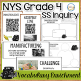 NYS Grade 4 SS Inquiry: Industrialization Vocabulary Enrichment