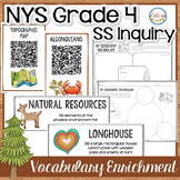 NYS Grade 4 SS Inquiry: New York Geography Vocabulary Enrichment