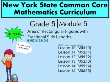 NYS Grade 5 Math Module 5 Topic C  Lessons 10-15