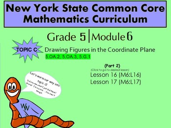 NYS Grade 5 Math Module 6 Topic C (part 2) Lessons 16-17