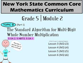 NYS Grade 5 Math Module 2 Topic B (part 1) Lessons 3-6