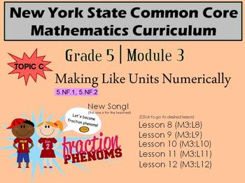 NYS Grade 5 Math Module 3 Topic C Lessons 8-12