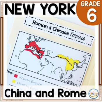 NYS Grade 6 SS Inquiry: China and Rome