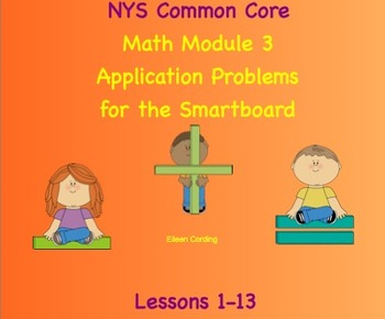 NYS Math Module 3 Application/ Word Problems for first grade(Smartboard)