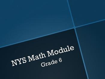 NYS Math Module Grade 6 Powerpoint