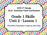 1st Grade NYS Common Core ELA Unit 2 Lesson 1