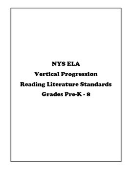 NYS Vertical Progression of ELA Literature Standards