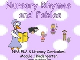 NYS common core curriculum Domain 1: Nursery Rhymes and Fa