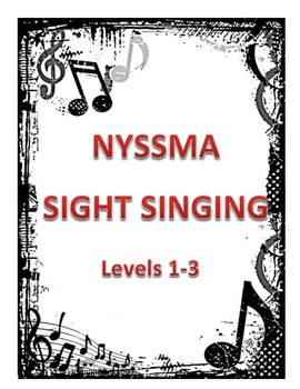 NYSSMA Levels 1-3 Sight Singing