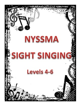 NYSSMA Levels 4-6 Sight Singing