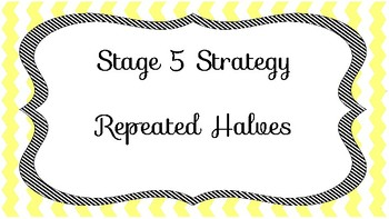 NZ Numeracy Strategy Resource - Repeated Halves - Stage 5