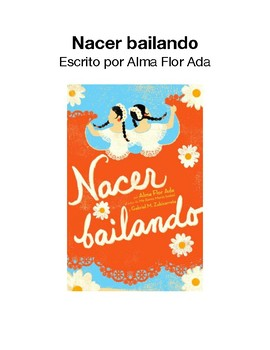Nacer Bailando Literature Circle Guide With Final Project Options: Spanish