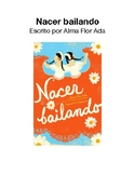 Nacer Bailando Literature Circle Guide in Spanish (Español)