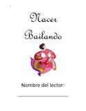 Nacer Bailando - Paquete de comprensión - Comprehension Packet