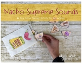 Nacho Supreme Sounds: NO PREP Make and Take for Articulation