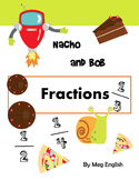 Nacho and Bob - Fractions - NO PREP Self-directed Learning