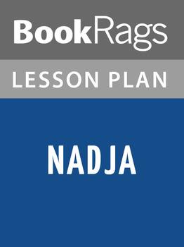 Nadja Lesson Plans