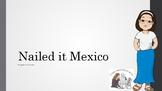 Nailed It Mexico Season 1