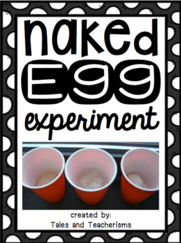 Naked Egg Experiment Writing: Create a Rubber Egg in Your Classroom!