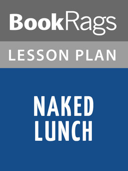 Naked Lunch Lesson Plans