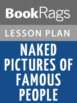 Naked Pictures of Famous People Lesson Plans