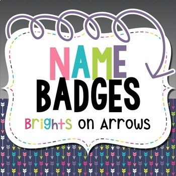 Name Badges: Brights on Arrows