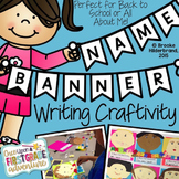 Name Banner Writing Craftivity for Back to School or All About Me