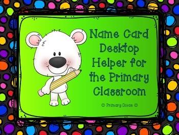 Name Card Desktop Helper for Primary Classroom