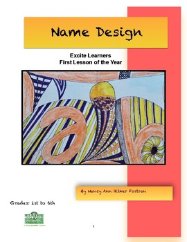 Name Design Visual Arts Lesson for 1st to 6th Grades First Lesson