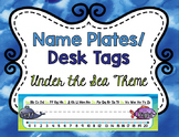 Name Tags/ Desk Plates - Editable Under the Sea Theme
