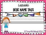 Name Desk Tags/Tents ~ Editable ~ FREE!