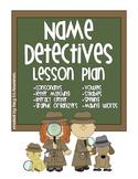 Name Detectives Lesson Plan