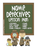Name Detectives Lesson Plan