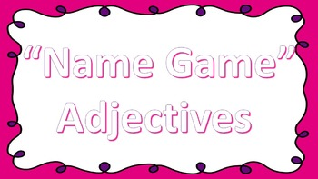 Name Game Adjectives