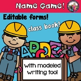 Name Game! Model Writing By Using Your Kids' Names! EDITABLE!