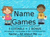 Name Games- 4 Kindergarten Editable Activities to Use with ANY Name Unit
