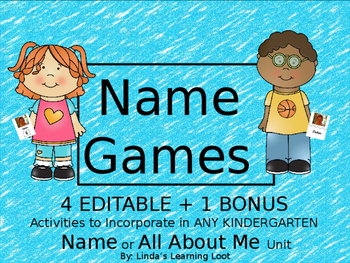 Name Games- 4 Kindergarten Editable Activities to Use with