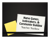Name Games, Icebreakers, and Community Building Activities
